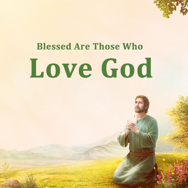 Blessed Are Those Who Love God