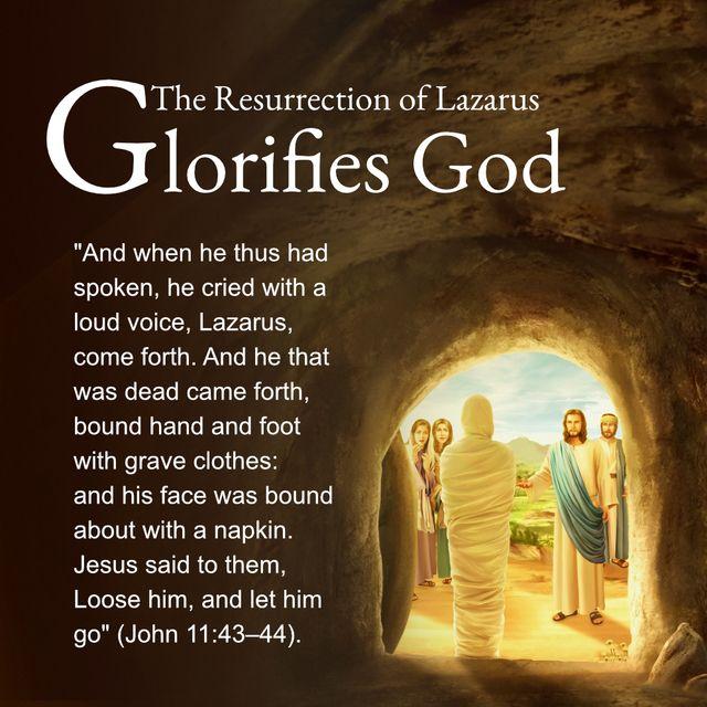 The Resurrection of Lazarus Glorifies God