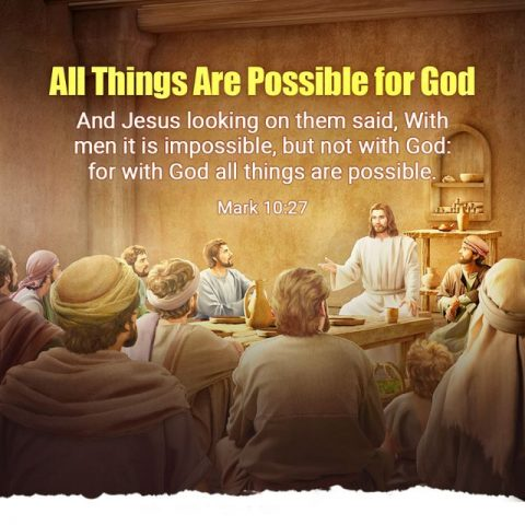 All Things Are Possible for God