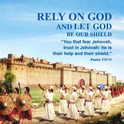 RELY ON GOD AND LET GOD BE OUR SHIELD