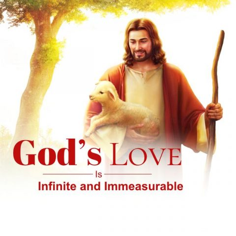 God's Love Is Infinite and Immeasurable