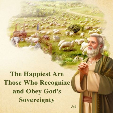 The Happiest Are Those Who Recognize and Obey God's Sovereignty