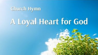 Best Praise and Worship Song | A Loyal Heart for God