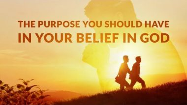 English Gospel Song With Lyrics | The Purpose You Should Have in Your Belief in God