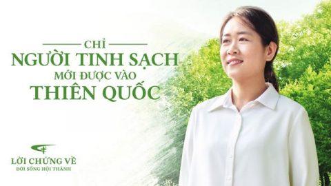 Chỉ Người Tinh Sạch Mới Được Vào Thiên Quốc
